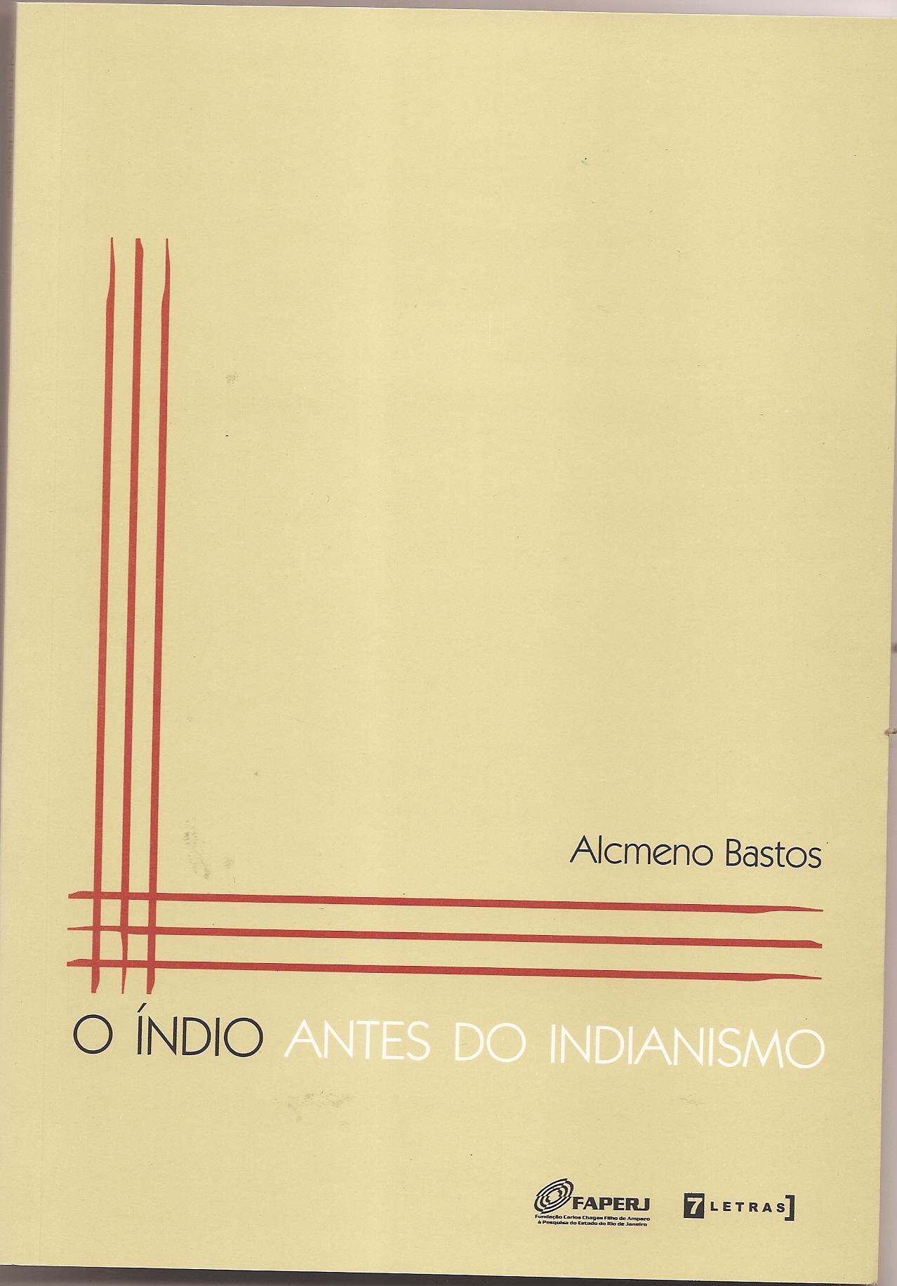 O índio antes do indianismo