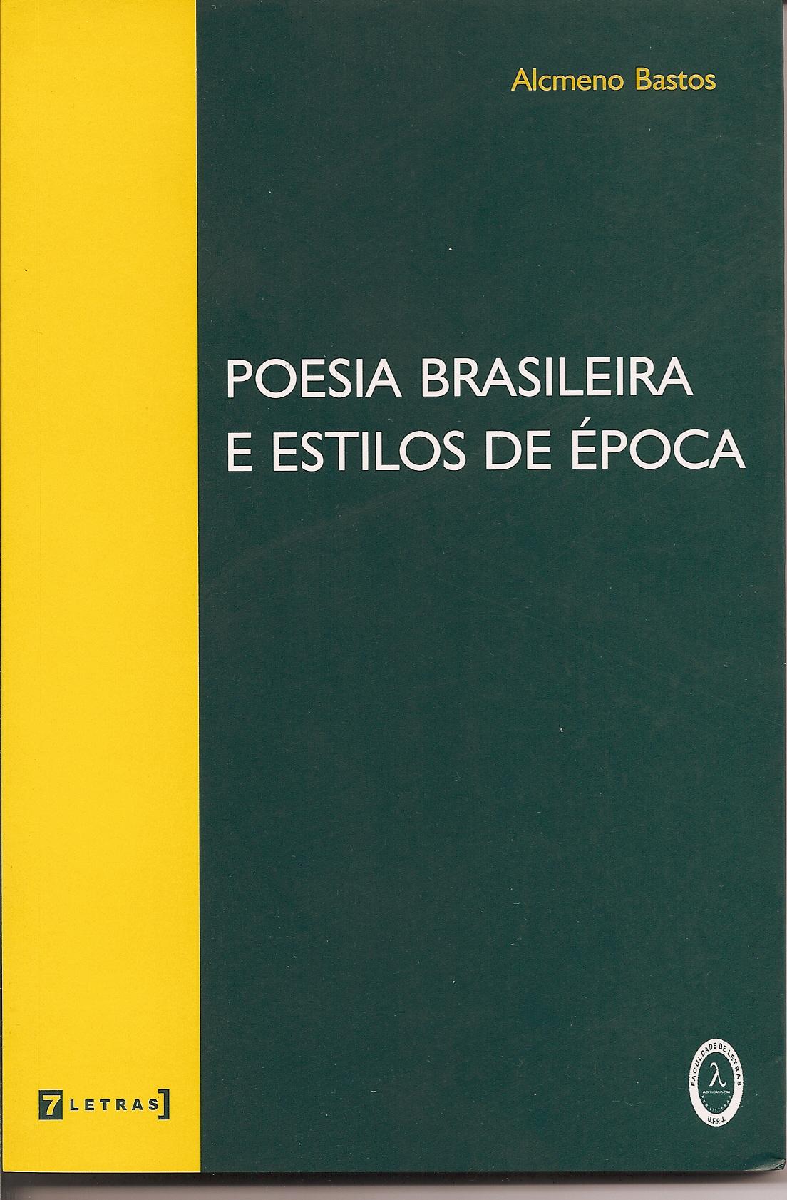 Poesia brasileira e estilos de época